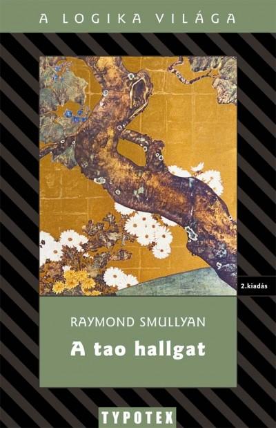 Raymond Smullyan - A tao hallgat