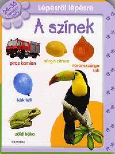 85e3e785d22b Könyv: Lépésről lépésre: A színek