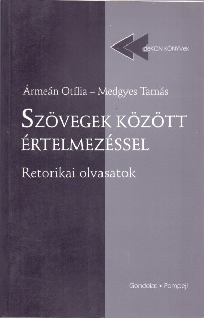Ármeán Otília - Medgyes Tamás - Szövegek között értelmezéssel