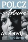 Polcz Alaine - Az �leted, B�r� Berta