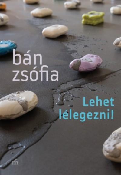 Bán Zsófia - Lehet lélegezni