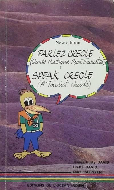 - Parlez Creole - Speak Creole