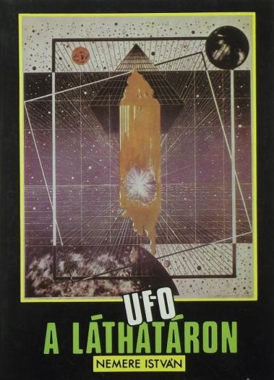 Nemere István - UFO a láthatáron