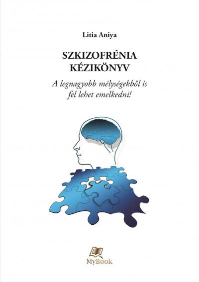Litia Aniya - Szkizofrénia kézikönyv