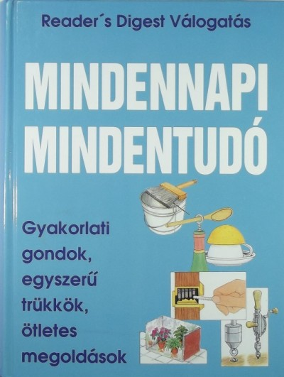 Csaba Emese  (Szerk.) - Sandy Shepherd  (Szerk.) - Mindennapi mindentudó
