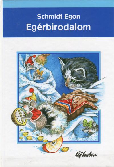 Schmidt Egon - Egérbirodalom