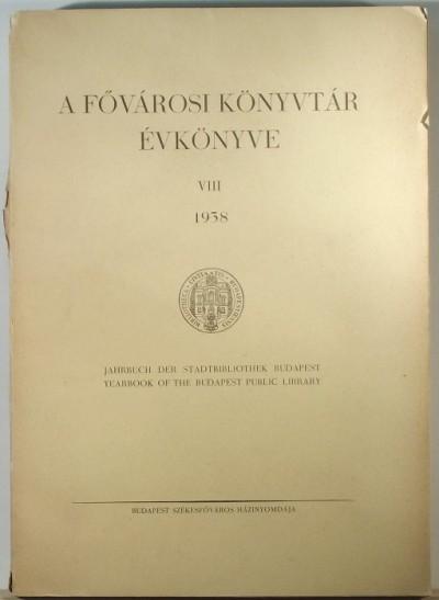 - A Fővárosi Könyvtár évkönyve 1938