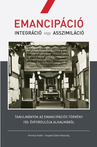 Molnár Judit  (Szerk.) - Emancipáció - Integráció vagy asszimiláció