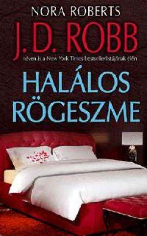 J. D. Robb - Nora Roberts - Hal�los r�geszme