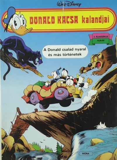 Walt Disney - Donald kacsa kalandjai - A Donald család nyaral és más történetek