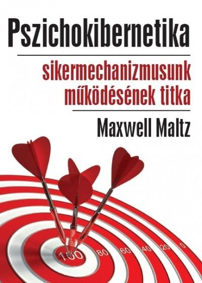 Maxwell Maltz - Pszichokibernetika