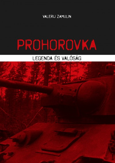 Valerij Zamulin - Prohorovka