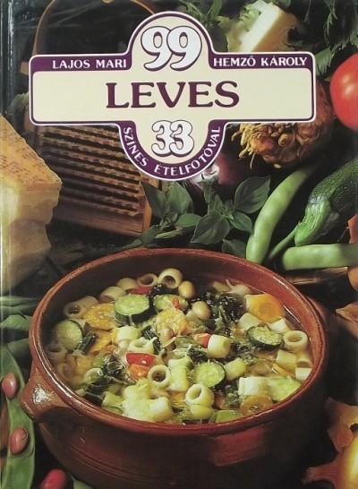 Lajos Mari - 99 leves 33 színes ételfotóval