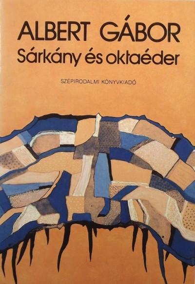 Albert Gábor - Sárkány és oktaéder