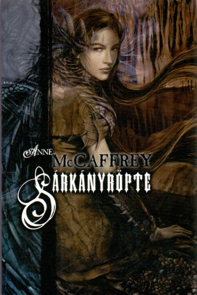 Anne Mccaffrey - Sárkányröpte
