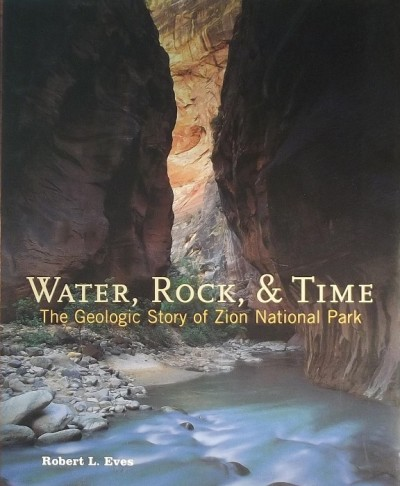 Robert L. Eves - WATER, ROCK, & TIME