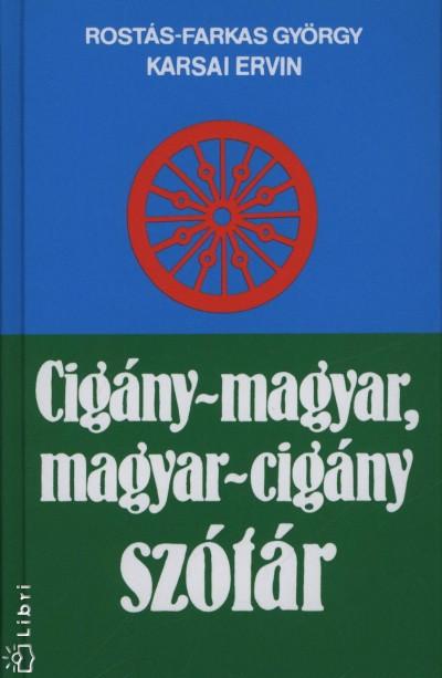 Karsai Ervin - Rost�s-Farkas Gy�rgy - Cig�ny-magyar, magyar-cig�ny sz�t�r