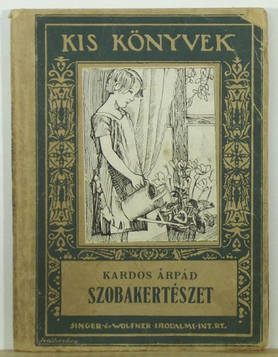 Kardos Árpád - Szobakertészet