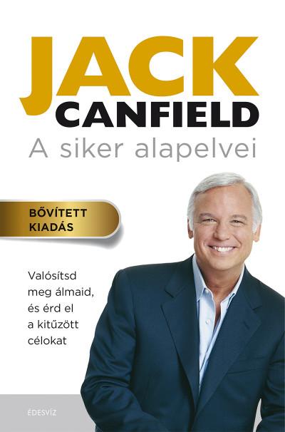 Jack Canfield - A siker alapelvei