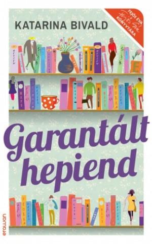 Bivald Katarina - Garant�lt hepiend