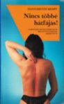 Nincs többé hátfájás! - A hátfájás megelõzésének és megszüntetésének kézikönyve